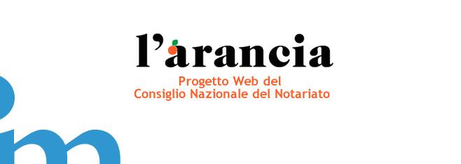 """""""L'arancia"""": Vitamine per le StartUp dal Consiglio Nazionale del Notariato"""
